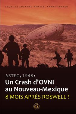 AZTEC 1948, un crash d'OVNI au Nouveau-Mexique