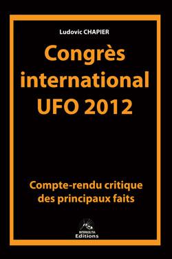 CONGRES INTERNATIONAL UFO 2012 en Arizona