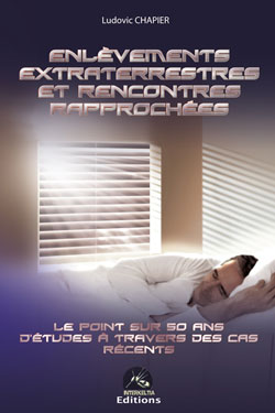 ENLEVEMENTS EXTRATERRETRES ET RENCONTRES RAPPROCHEES
