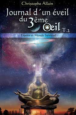JOURNAL D'UN ÉVEIL DU 3ème ŒIL - TOME 2