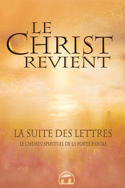 LE CHRIST REVIENT - TOME 2