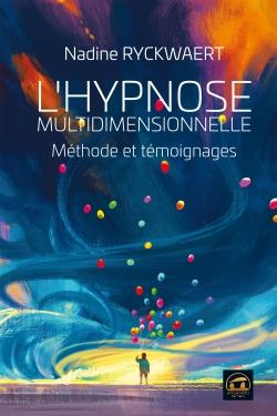 L'HYPNOSE MULTIDIMENSIONNELLE