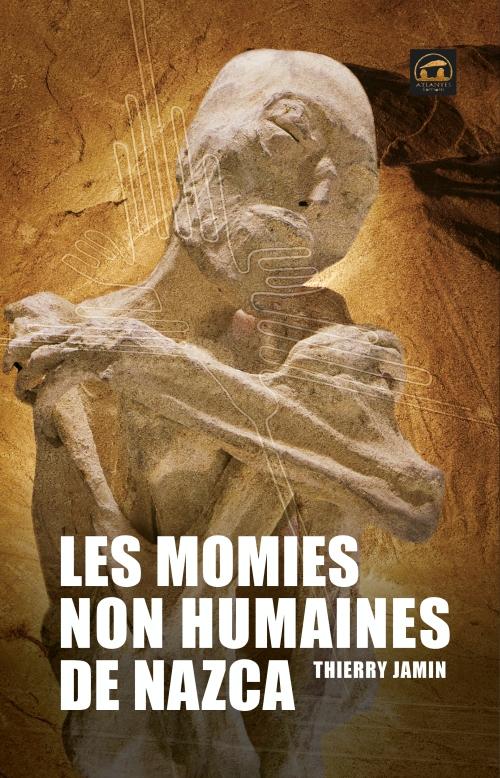 LES MOMIES NON HUMAINES DE NAZCA